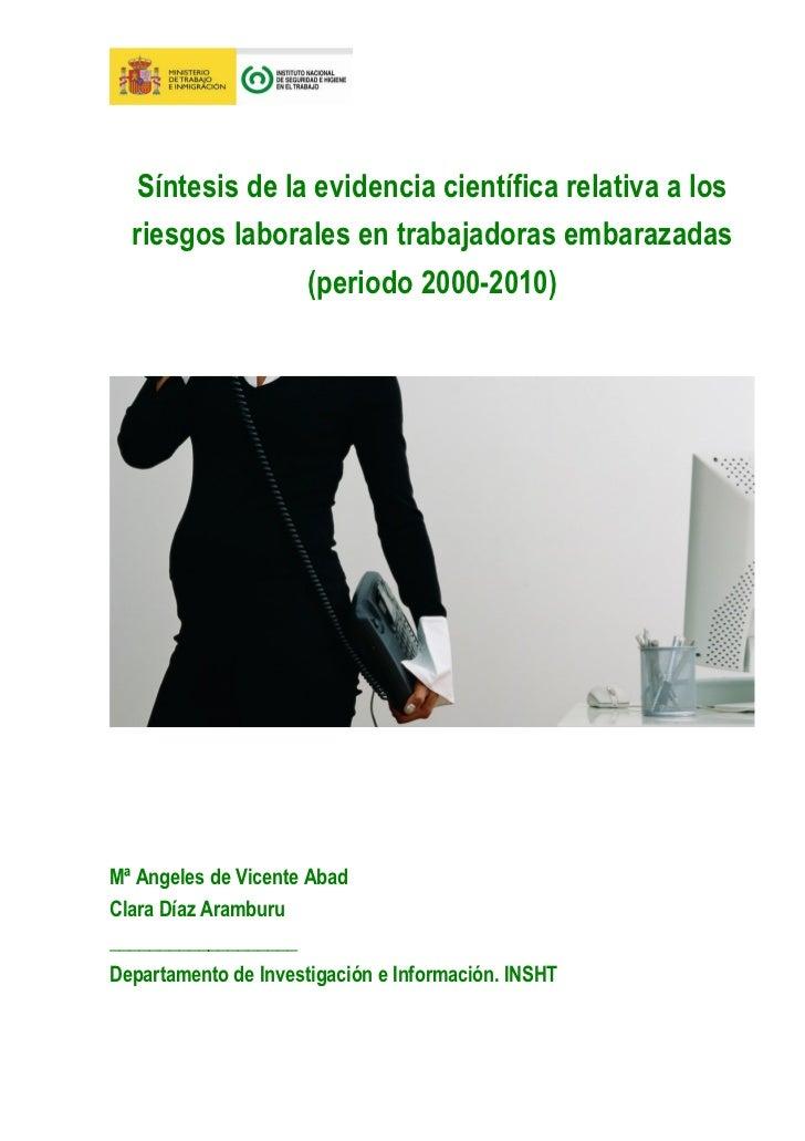 Síntesis de la evidencia científica relativa a los  riesgos laborales en trabajadoras embarazadas                 (periodo...