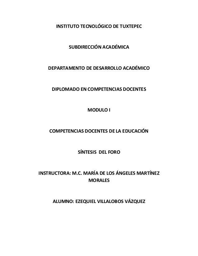INSTITUTO TECNOLÓGICO DE TUXTEPEC  SUBDIRECCIÓN ACADÉMICA  DEPARTAMENTO DE DESARROLLO ACADÉMICO  DIPLOMADO EN COMPETENCIAS...