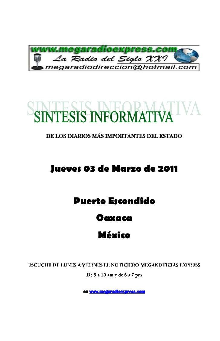 DE LOS DIARIOS MÁS IMPORTANTES DEL ESTADO Jueves 03 de Marzo de 2011        Puerto Escondido                Oaxaca        ...