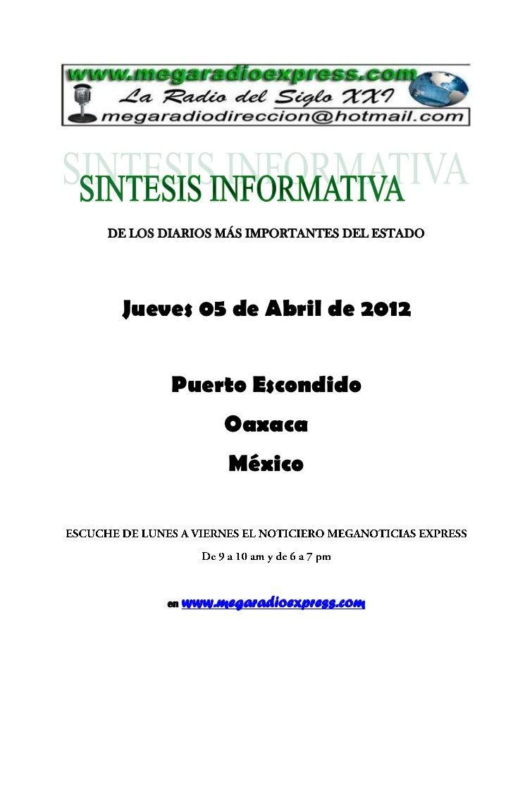 DE LOS DIARIOS MÁS IMPORTANTES DEL ESTADO Jueves 05 de Abril de 2012        Puerto Escondido                 Oaxaca       ...