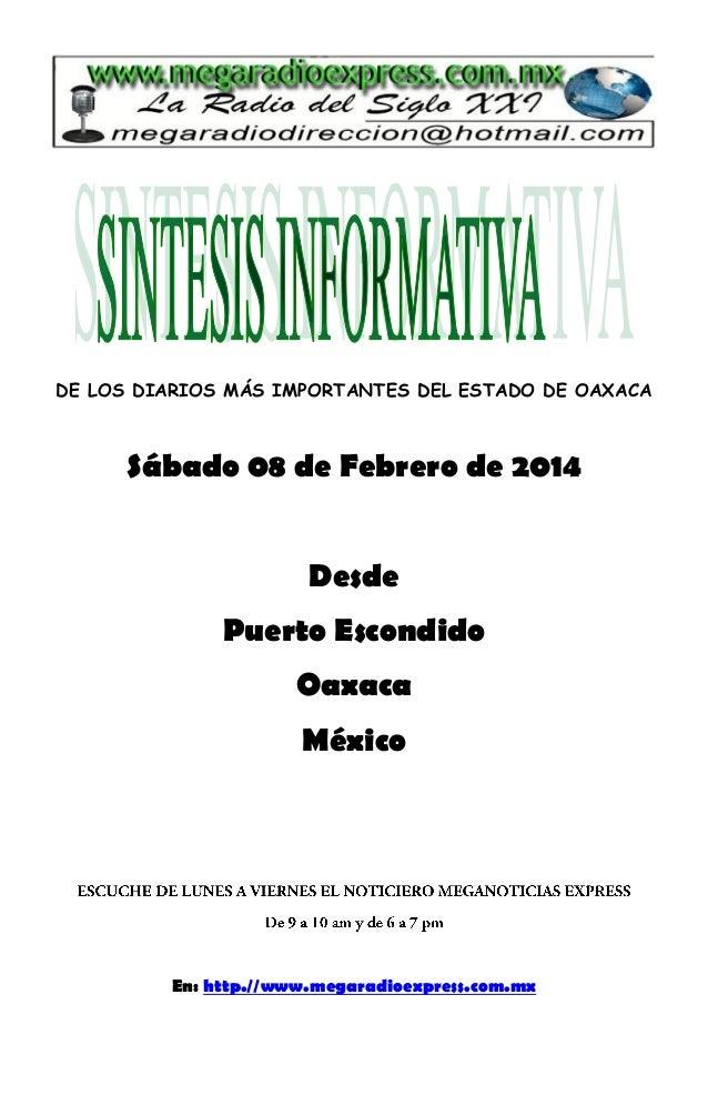 DE LOS DIARIOS MÁS IMPORTANTES DEL ESTADO DE OAXACA  Sábado 08 de Febrero de 2014 Desde Puerto Escondido Oaxaca México  En...