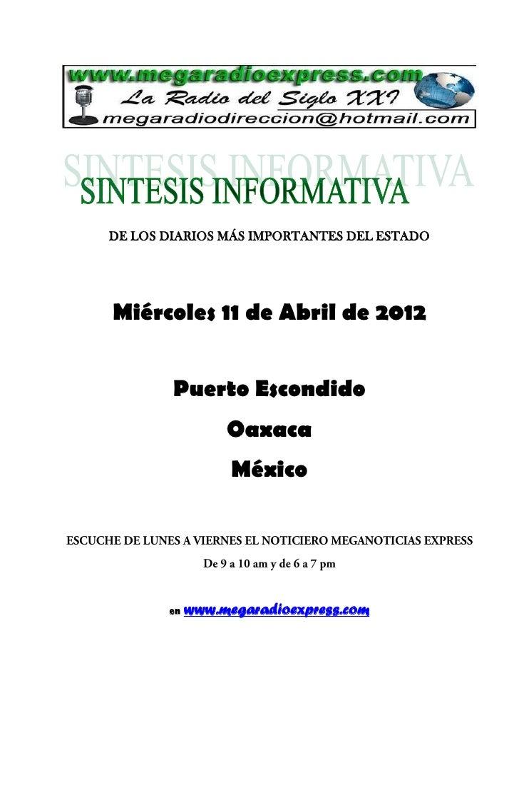 DE LOS DIARIOS MÁS IMPORTANTES DEL ESTADOMiércoles 11 de Abril de 2012        Puerto Escondido                 Oaxaca     ...