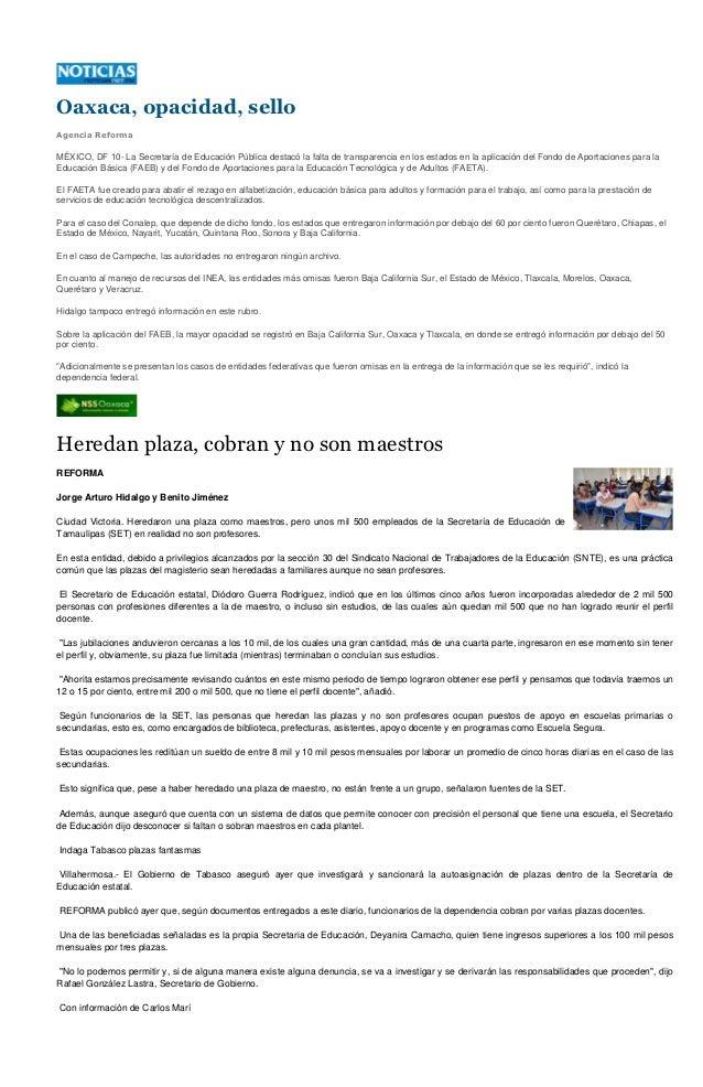 Oaxaca, opacidad, selloAgencia ReformaMÉXICO, DF 10- La Secretaría de Educación Pública destacó la falta de transparencia ...