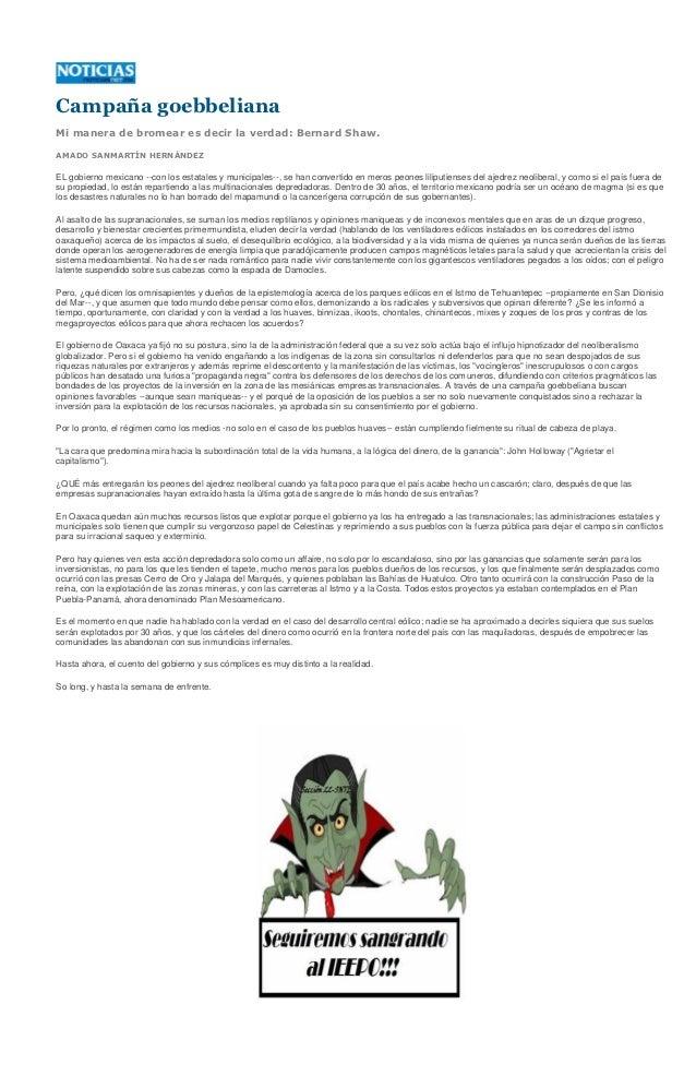 Campaña goebbelianaMi manera de bromear es decir la verdad: Bernard Shaw.AMADO SANMARTÍN HERNÁNDEZEL gobierno mexicano --c...