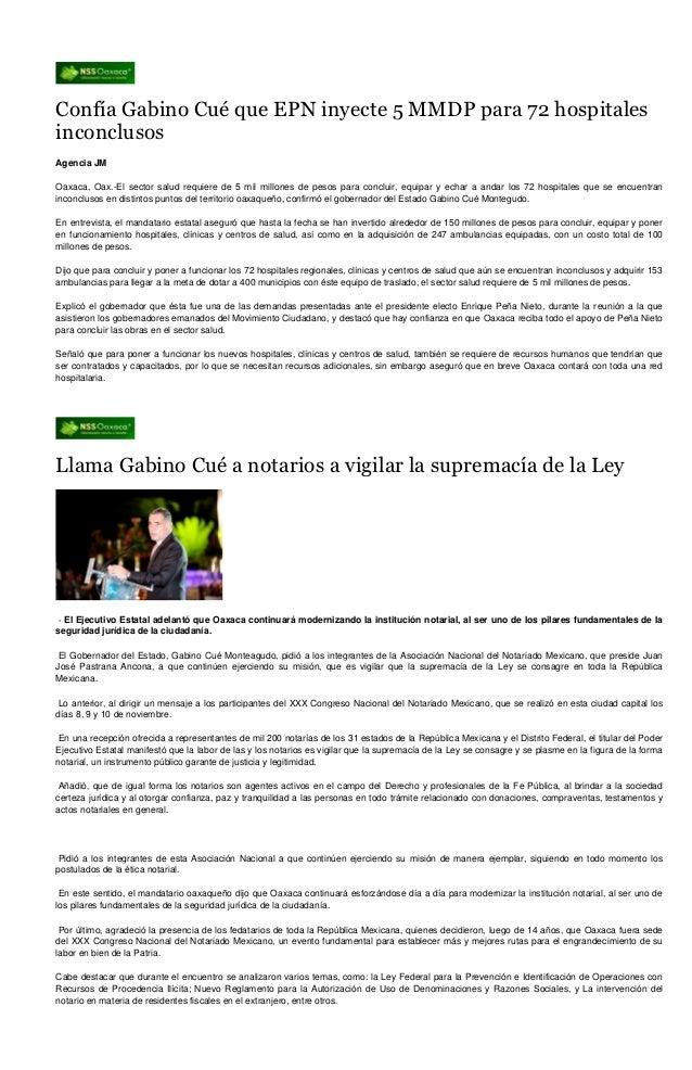 Confía Gabino Cué que EPN inyecte 5 MMDP para 72 hospitalesinconclusosAgencia JMOaxaca, Oax.-El sector salud requiere de 5...