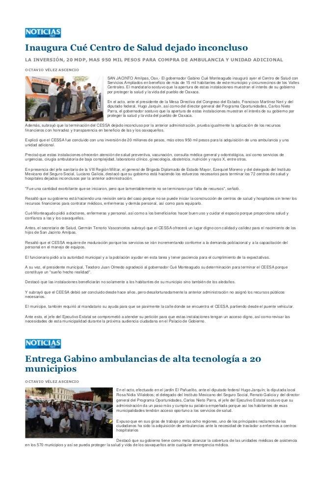 Inaugura Cué Centro de Salud dejado inconclusoLA INVERSIÓN, 20 MDP, MAS 950 MIL PESOS PARA COMPRA DE AMBULANCIA Y UNIDAD A...