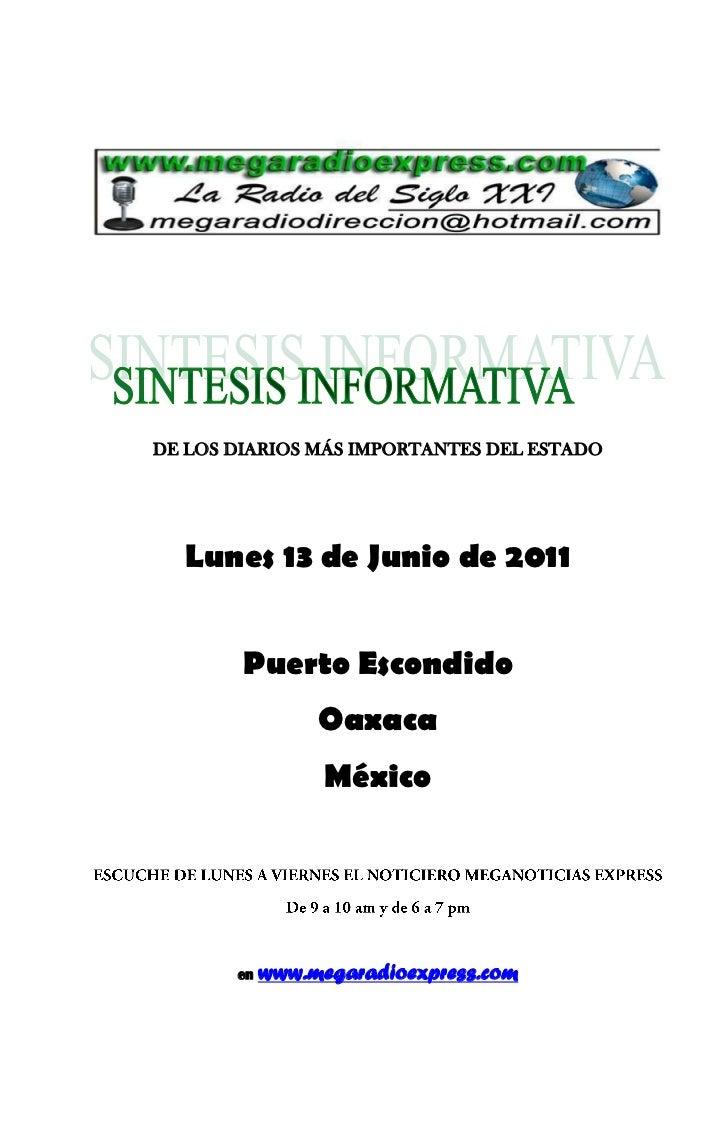 DE LOS DIARIOS MÁS IMPORTANTES DEL ESTADO  Lunes 13 de Junio de 2011        Puerto Escondido                 Oaxaca       ...