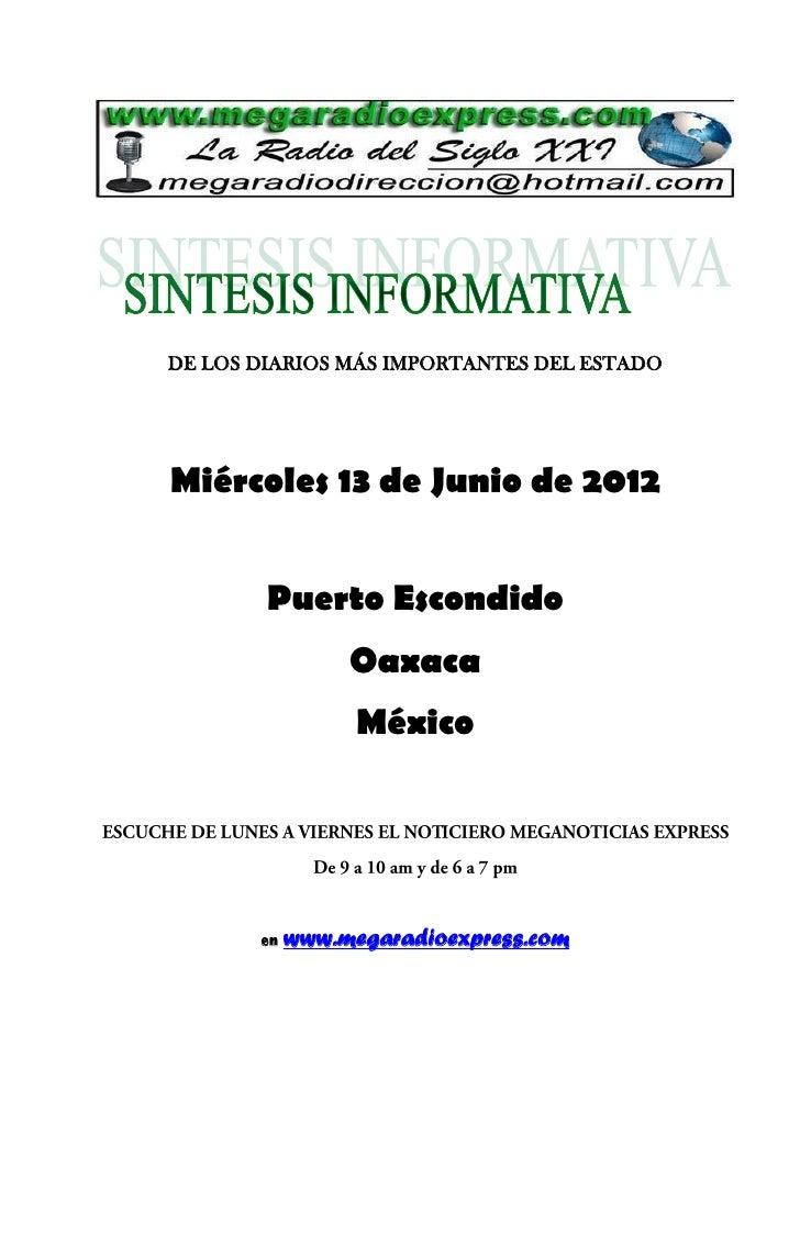 DE LOS DIARIOS MÁS IMPORTANTES DEL ESTADOMiércoles 13 de Junio de 2012        Puerto Escondido                 Oaxaca     ...