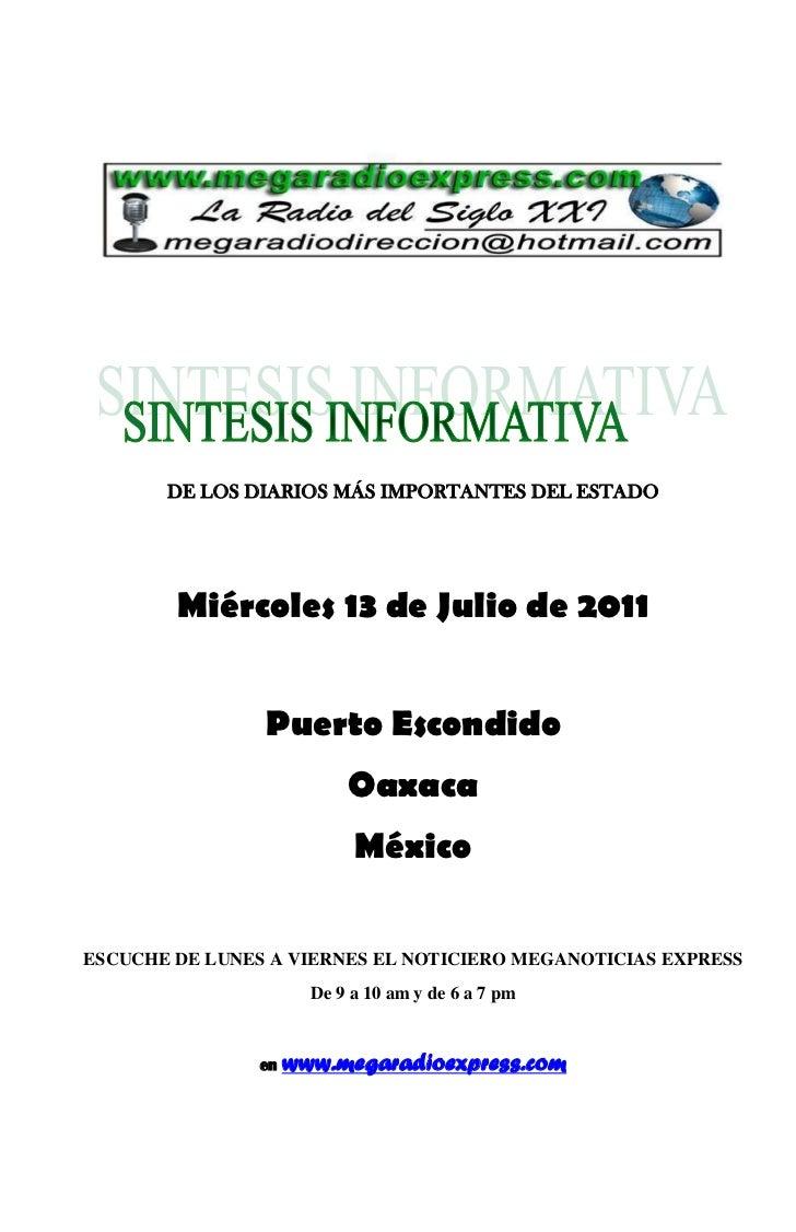 DE LOS DIARIOS MÁS IMPORTANTES DEL ESTADO        Miércoles 13 de Julio de 2011                Puerto Escondido            ...