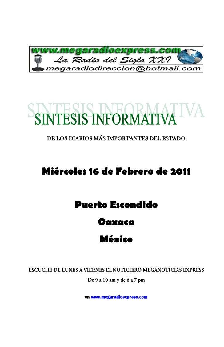 DE LOS DIARIOS MÁS IMPORTANTES DEL ESTADOMiércoles 16 de Febrero de 2011         Puerto Escondido                 Oaxaca  ...