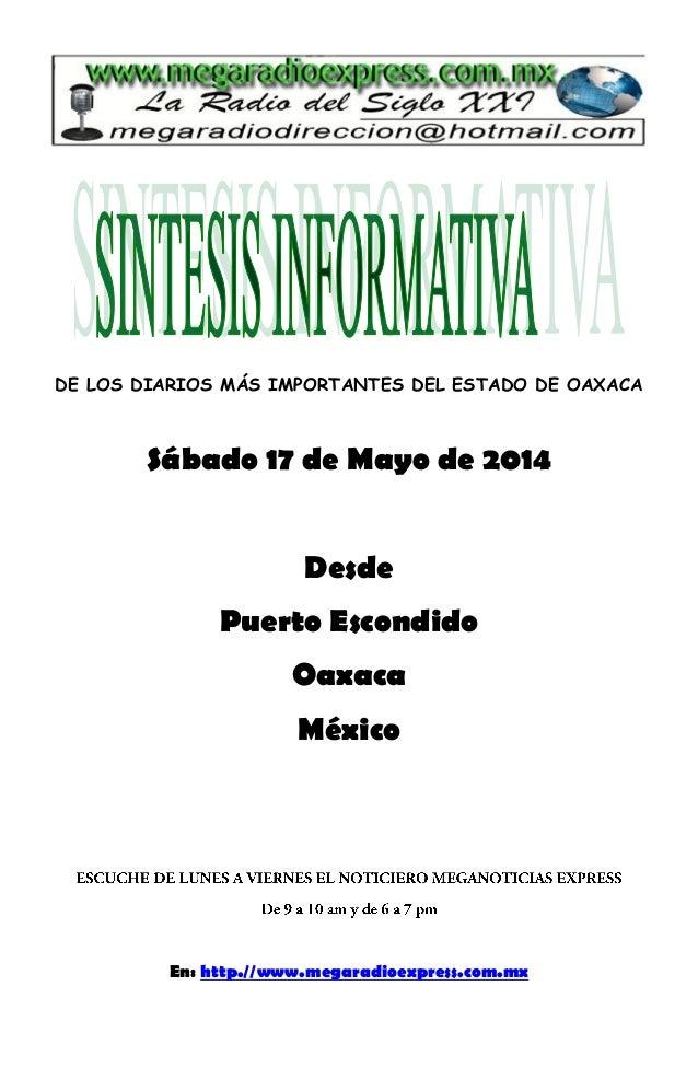 DE LOS DIARIOS MÁS IMPORTANTES DEL ESTADO DE OAXACA Sábado 17 de Mayo de 2014 Desde Puerto Escondido Oaxaca México En: htt...