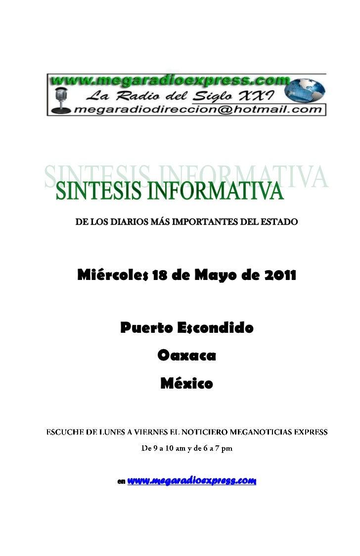 DE LOS DIARIOS MÁS IMPORTANTES DEL ESTADOMiércoles 18 de Mayo de 2011        Puerto Escondido                 Oaxaca      ...