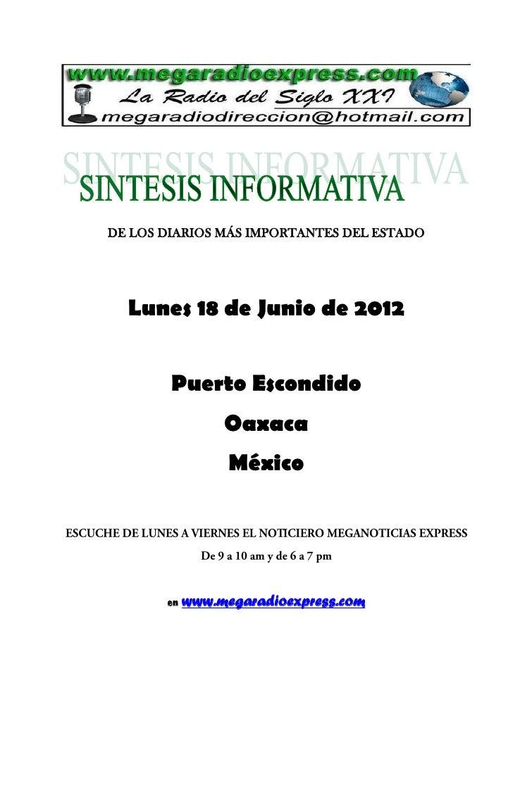 DE LOS DIARIOS MÁS IMPORTANTES DEL ESTADO  Lunes 18 de Junio de 2012        Puerto Escondido                 Oaxaca       ...