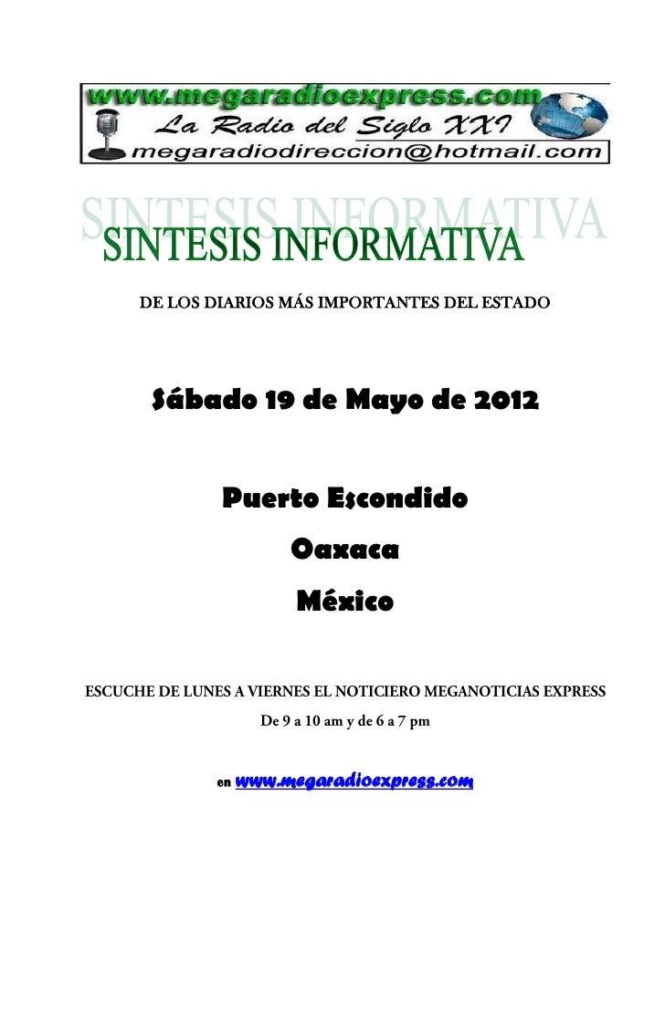 DE LOS DIARIOS MÁS IMPORTANTES DEL ESTADO Sábado 19 de Mayo de 2012        Puerto Escondido                 Oaxaca        ...
