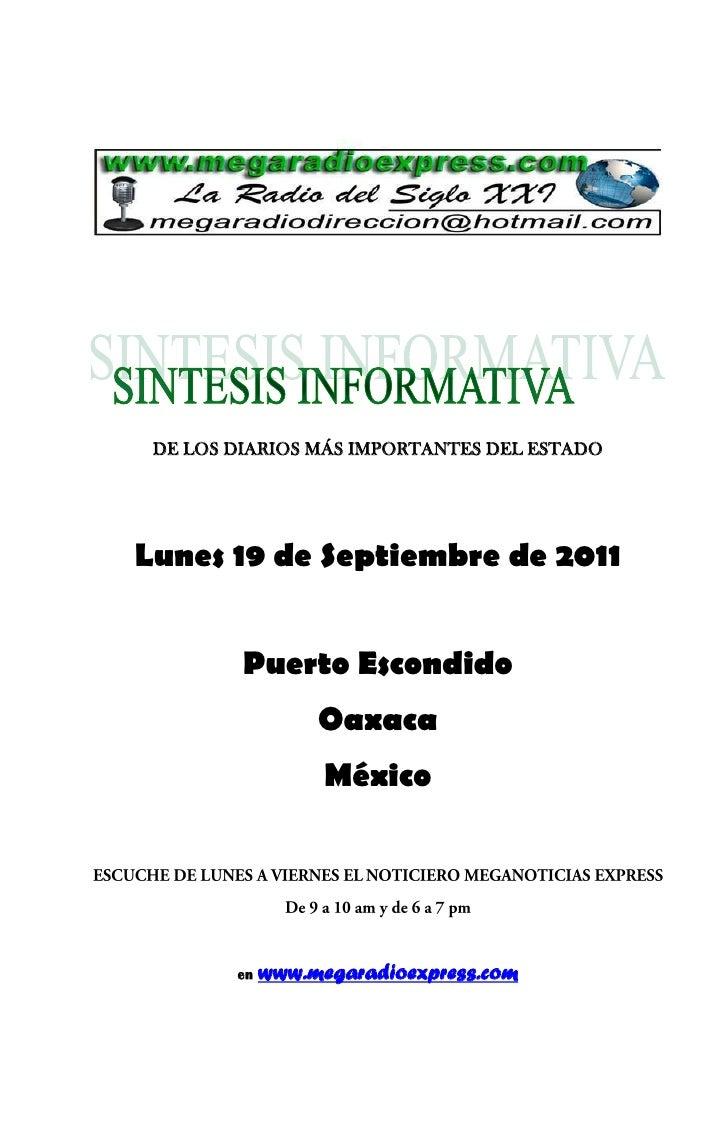 DE LOS DIARIOS MÁS IMPORTANTES DEL ESTADOLunes 19 de Septiembre de 2011         Puerto Escondido                  Oaxaca  ...