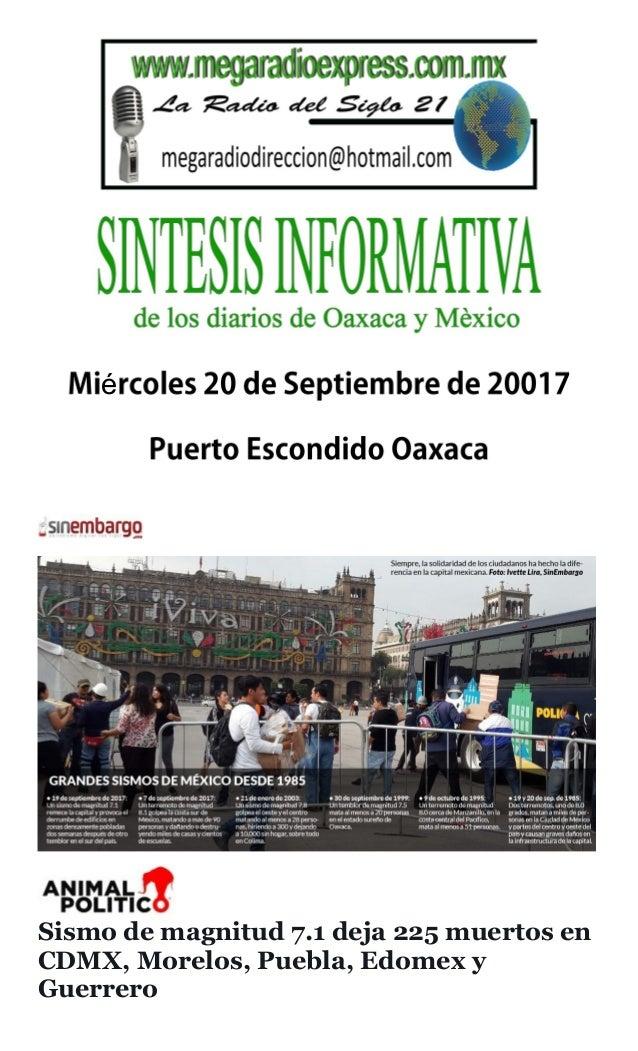 é Sismo de magnitud 7.1 deja 225 muertos en CDMX, Morelos, Puebla, Edomex y Guerrero