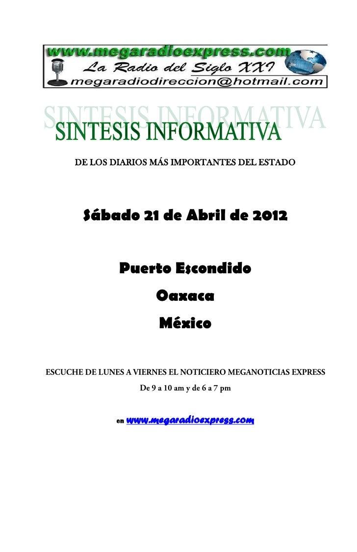DE LOS DIARIOS MÁS IMPORTANTES DEL ESTADO Sábado 21 de Abril de 2012        Puerto Escondido                 Oaxaca       ...
