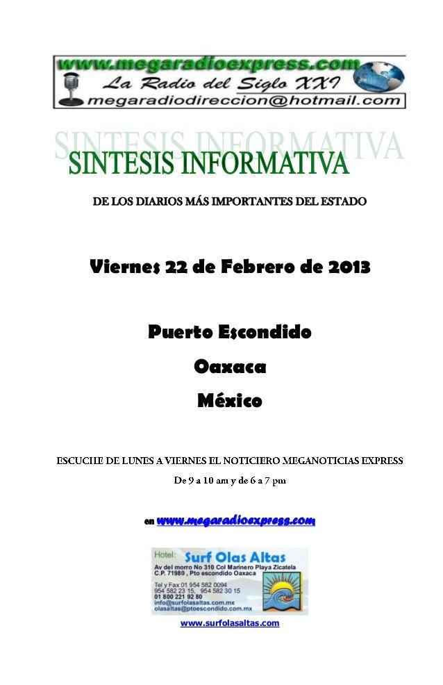 DE LOS DIARIOS MÁS IMPORTANTES DEL ESTADOViernes 22 de Febrero de 2013        Puerto Escondido                 Oaxaca     ...