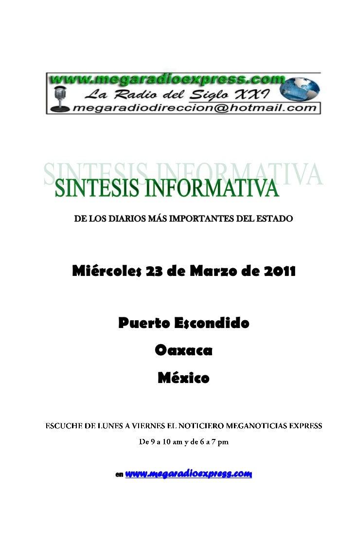 DE LOS DIARIOS MÁS IMPORTANTES DEL ESTADOMiércoles 23 de Marzo de 2011        Puerto Escondido                 Oaxaca     ...