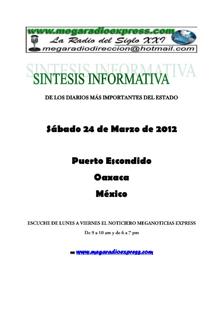 DE LOS DIARIOS MÁS IMPORTANTES DEL ESTADOSábado 24 de Marzo de 2012        Puerto Escondido                 Oaxaca        ...