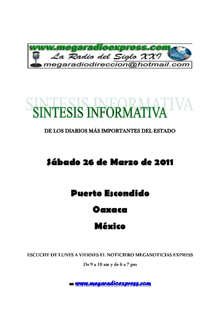 DE LOS DIARIOS MÁS IMPORTANTES DEL ESTADOSábado 26 de Marzo de 2011        Puerto Escondido                 Oaxaca        ...