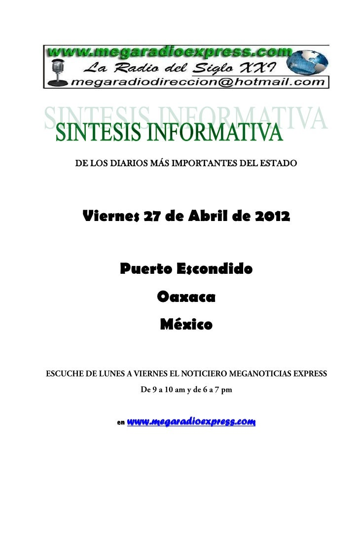 DE LOS DIARIOS MÁS IMPORTANTES DEL ESTADO Viernes 27 de Abril de 2012        Puerto Escondido                 Oaxaca      ...