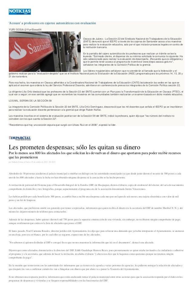 'Acosan' a profesores en cajeros automáticos con evaluación YURI SOSA @YuriSosa04 Oaxaca de Juárez.- La Sección 22 del Sin...