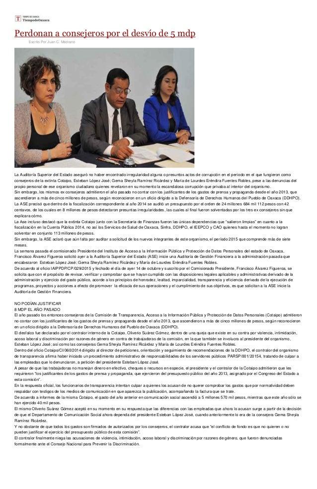 Perdonan a consejeros por el desvío de 5 mdp Escrito Por Juan C. Medrano La Auditoría Superior del Estado aseguró no haber...