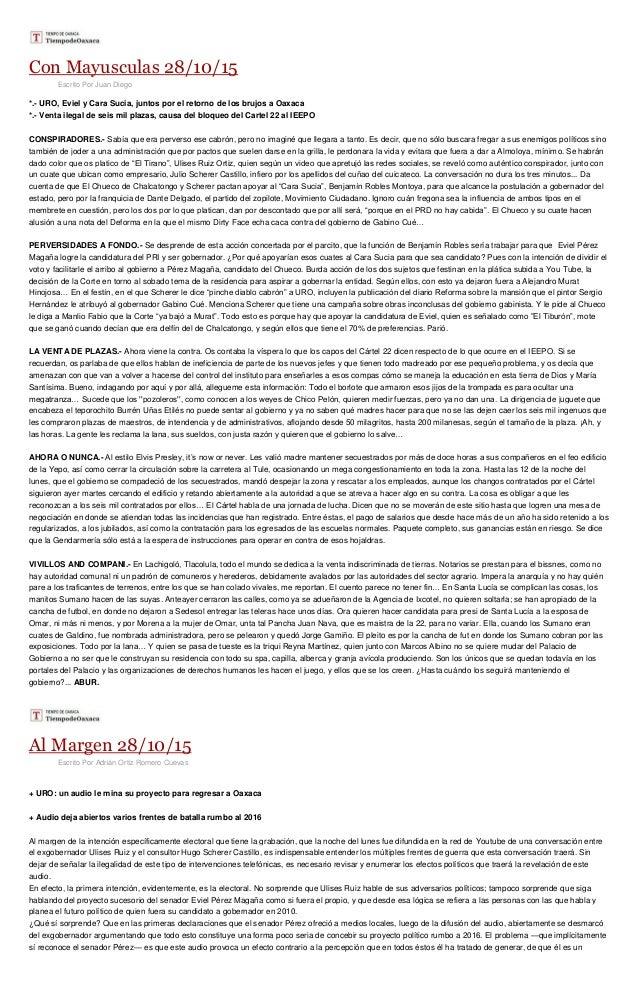 Con Mayusculas 28/10/15 Escrito Por Juan Diego *.- URO, Eviel y Cara Sucia, juntos por el retorno de los brujos a Oaxaca *...