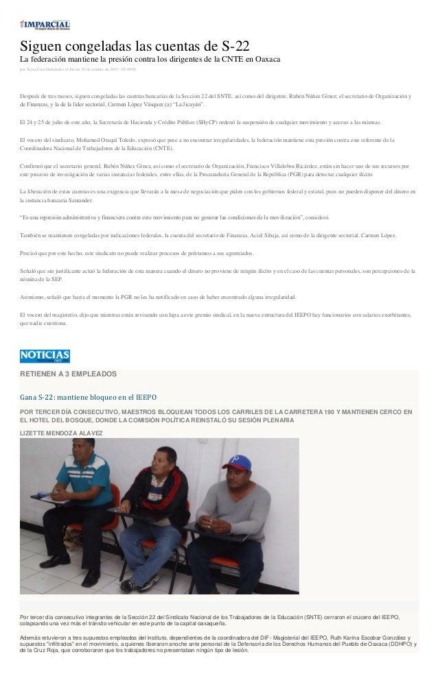 Siguen congeladas las cuentas de S-22 La federación mantiene la presión contra los dirigentes de la CNTE en Oaxaca por Say...