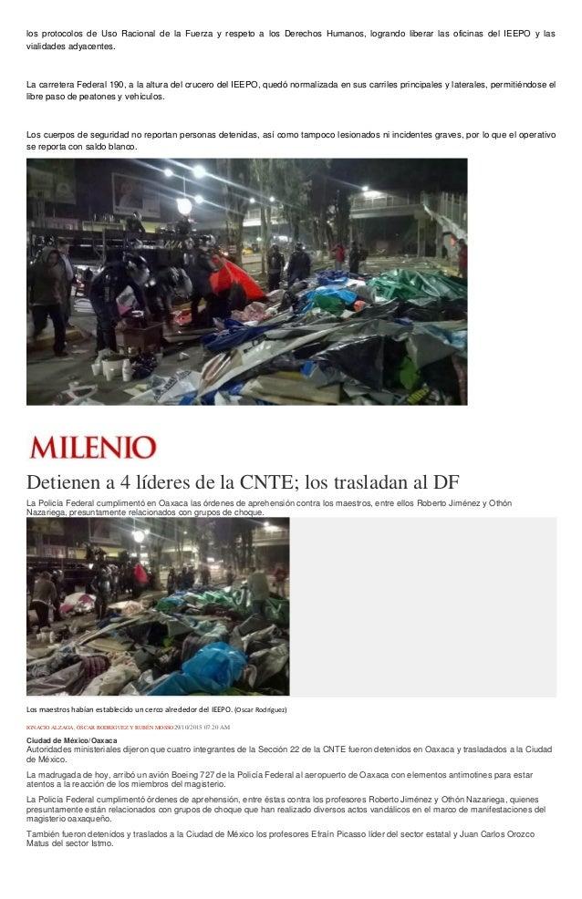 los protocolos de Uso Racional de la Fuerza y respeto a los Derechos Humanos, logrando liberar las oficinas del IEEPO y la...