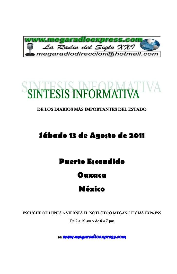 DE LOS DIARIOS MÁS IMPORTANTES DEL ESTADOSábado 13 de Agosto de 2011        Puerto Escondido                 Oaxaca       ...