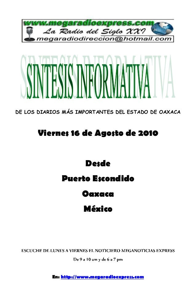 DE LOS DIARIOS MÁS IMPORTANTES DEL ESTADO DE OAXACA Viernes 16 de Agosto de 2010 Desde Puerto Escondido Oaxaca México En: ...