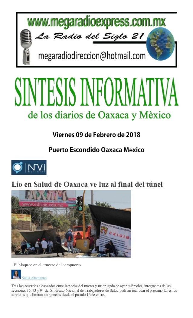 Sintesis informativa viernes 09 de febrero de 2018