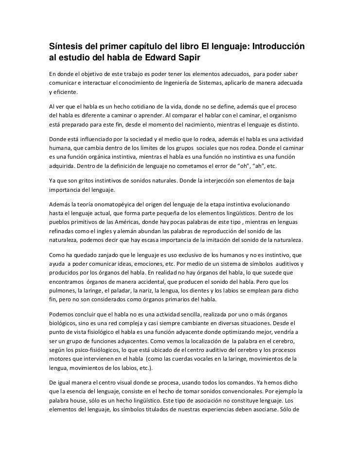 Síntesis del primer capítulo del libro El lenguaje: Introducciónal estudio del habla de Edward SapirEn donde el objetivo d...