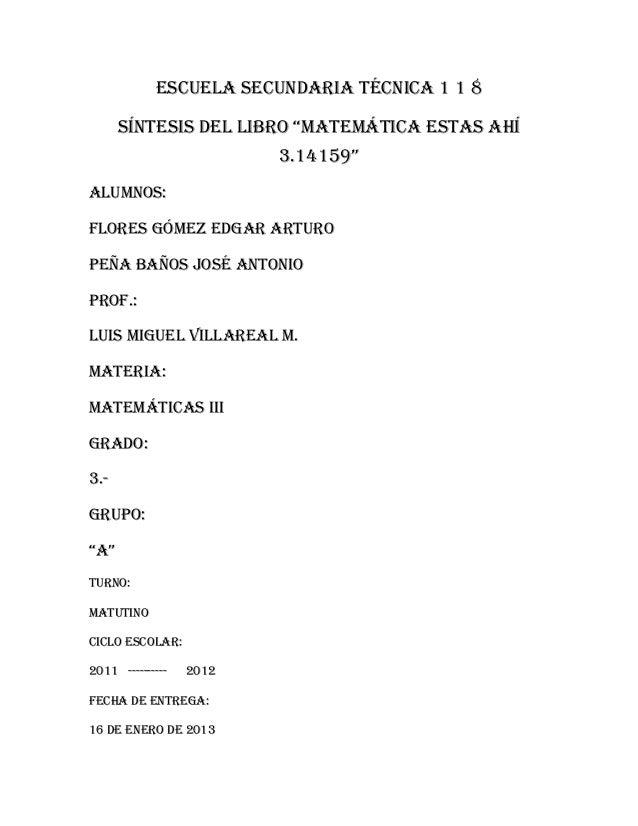 """Escuela secundaria técnica 1 1 8      síntesis del libro """"matemática estas ahí                         3.14159""""Alumnos:Flo..."""