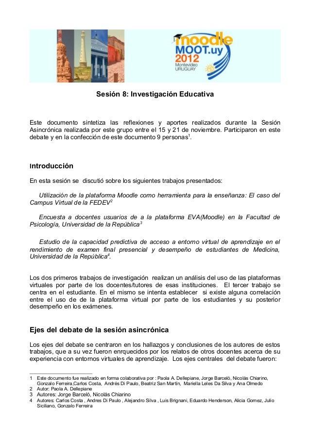 Sesión 8: Investigación EducativaEste documento sintetiza las reflexiones y aportes realizados durante la SesiónAsincrónic...