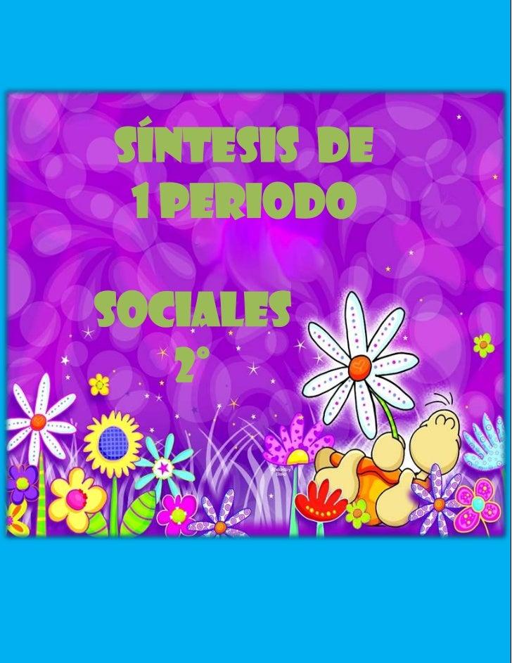 -3302003291725Sociales2°00Sociales2°449407796001Síntesis  de  1 periodo00Síntesis  de  1 periodo-1569085-93154500<br />-10...