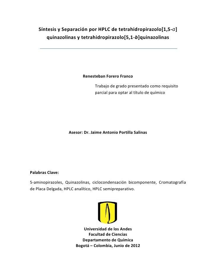 Síntesis y Separación por HPLC de tetrahidropirazolo[1,5-a]       quinazolinas y tetrahidropirazolo[5,1-b]quinazolinas    ...
