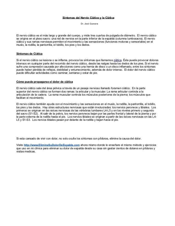 Síntomas del Nervio Ciático y la Ciática                                                       Dr. José GuevaraEl nervio c...