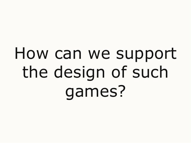 A game design workshop to support the elaboration of game