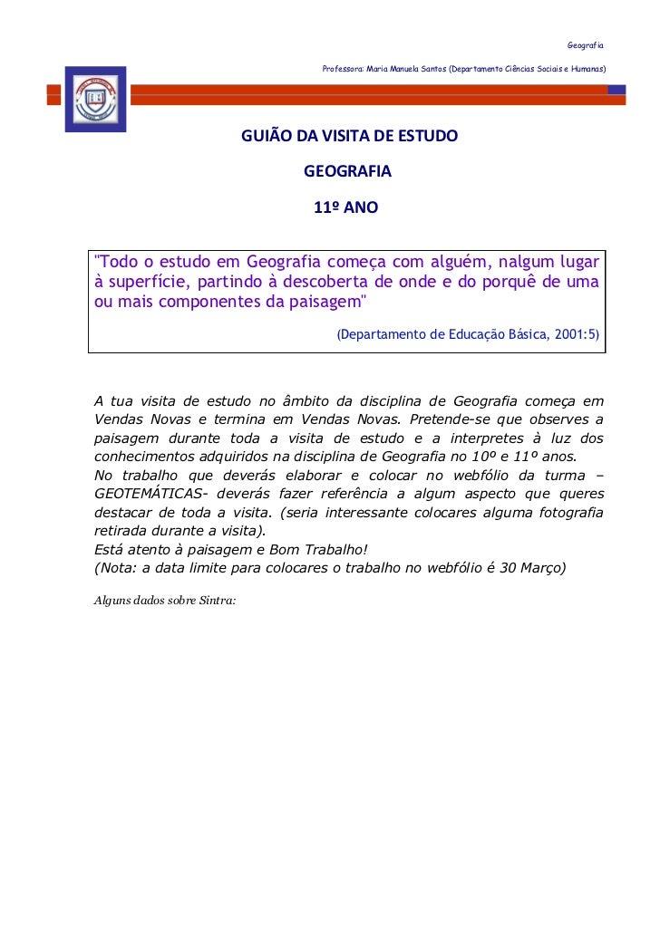 Geografia                                      Professora: Maria Manuela Santos (Departamento Ciências Sociais e Humanas) ...