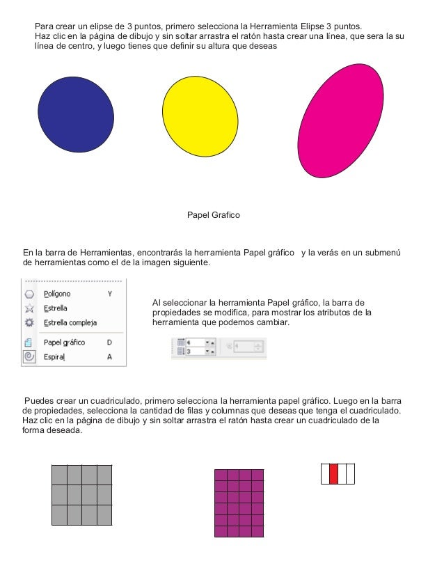 Para crear un elipse de 3 puntos, primero selecciona la Herramienta Elipse 3 puntos. Haz clic en la página de dibujo y sin...