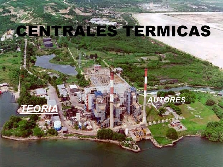 Presentación de una novedad Título CENTRALES TERMICAS TEORIA AUTORES