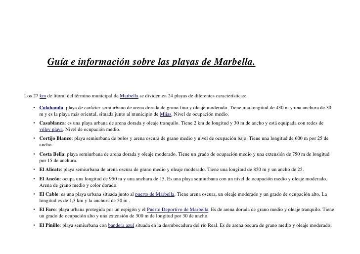 GuíaeinformaciónsobrelasplayasdeMarbella.Los27kmdelitoraldeltérminomunicipaldeMarbellasedividen...