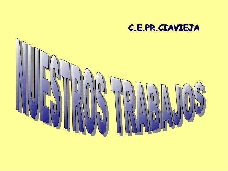 C.E.PR.CIAVIEJA