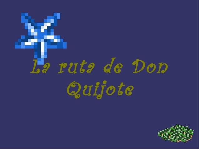 La ruta de DonQuijote