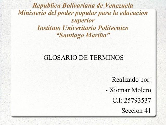 Republica Bolivariana de VenezuelaMinisterio del poder popular para la educacionsuperiorInstituto Univeritario Politecnico...