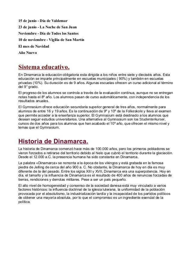15 de junio - Día de Valdemar 23 de junio - La Noche de San Juan Noviembre - Día de Todos los Santos 10 de noviembre - Vig...