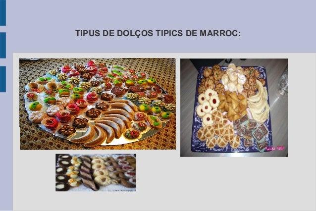 TIPUS DE DOLÇOS TIPICS DE MARROC: